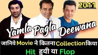 YAMLA PAGLA DEEWANA 2011 Bollywood Movie Lifetime WorldWide Box Office Collection | Deol's