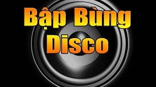 Disco Test Loa Bập Bùng Bass Treble | Đảm Bảo Nghe Nghiện Luôn - Nhạc Sống Nam Định