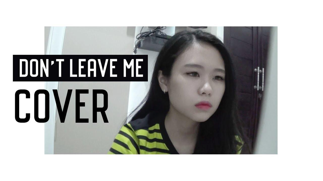 [Cover] BTS 防弾少年団 / 방탄소년단 - DON'T LEAVE ME (+English lyrics) | 방탄소년단 DON'T LEAVE ME 커버 - YouTube