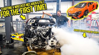 Starting My Wrecked Mclaren 675LT For The FIRST TIME! (The SCARIEST Thing I've Ever Done)
