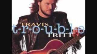 Travis Tritt - Leave My Girl Alone (T-R-O-U-B-L-E)