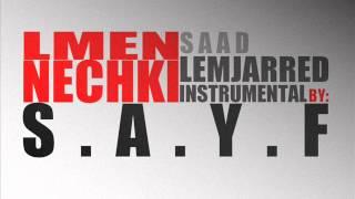 Saad lemjarred - Lmen nechki (instrumental by Sayf )