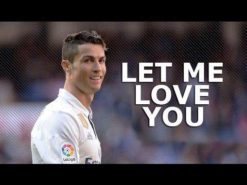 Cristiano Ronaldo 2017 • Let Me Love You • Skills & Goals | HD