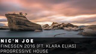 [Progressive House]Nic'n Joe - Finessen 2016 (Ft. Klara Elias)