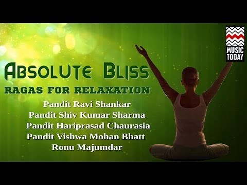 Ragas For Relaxation - Absolute Bliss | Audio Jukebox | Classical | Instrumental |Various Artists