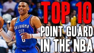 Top 10 Point Guards In The NBA 2018-2019 Season
