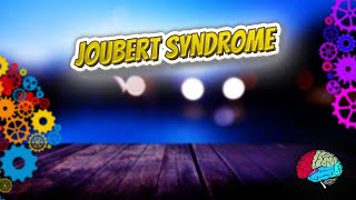 Joubert syndrome - Know It ALL 🔊✅