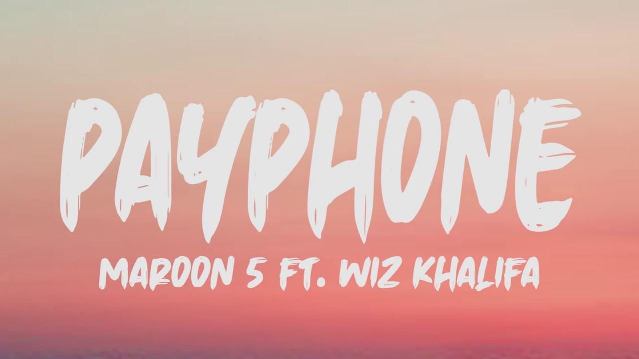 Download Maroon 5 Ft. Wiz Khalifa - Payphone (Lyrics)