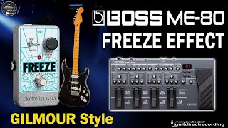 BOSS ME-80 FREEZE Effect - GILMOUR style [Free Settings].