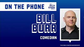Comedian Bill Burr on the Laugh Aid Benefit for Coronavirus Relief | The Rich Eisen Show | 4/3/20