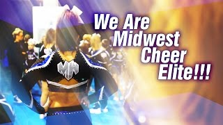 We Are Midwest Cheer Elite!!!