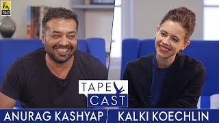 Anurag Kashyap and Kalki Koechlin | TapeCast | Fly Beyond thumbnail