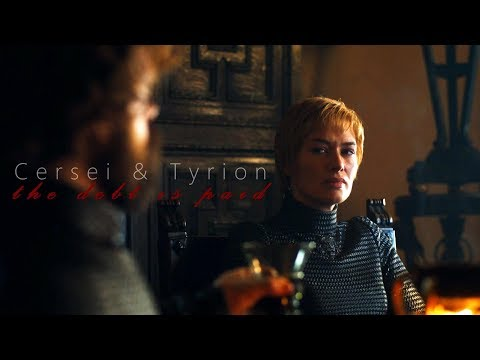 (GoT) Cersei & Tyrion - The debt is paid