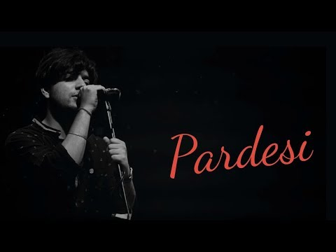 Pardesi - Unplugged | Siddharth Slathia ft. Bevani