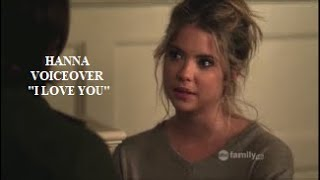 "Pretty Little Liars 2x09 Voiceover | Hanna ""I love you"""