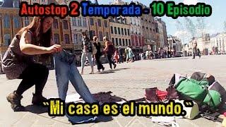 """Autostop 2 Temporada - 10 Episodio """"Mi casa es el mundo."""""""