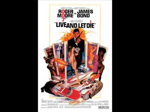 Live And Let Die (Paul McCarteny & Wings) 8th James Bond Movie