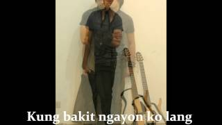 Bukas na lang Kita Mamahalin by Nyoy Volante Lyric Video