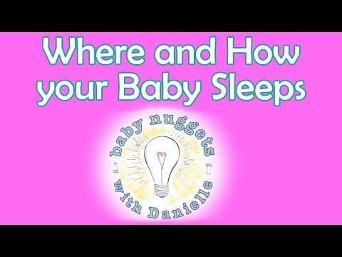 WHERE AND HOW YOUR NEWBORN SHOULD SLEEP   Baby Nuggets with Danielle (Episode 3)