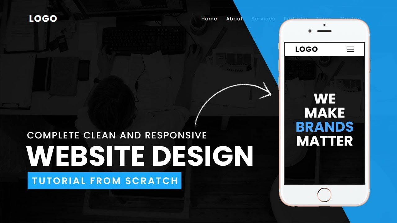 Complete Clean And Responsive Website Design Tutorial From Scratch Youtube