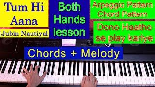 tum-hi-aana-piano-marjaavaan-sidharth-m-jubin-nautiyal-piano-tutorial