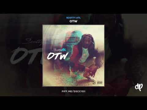 Scotty ATL - Can't Count (Feat Nick Grant) [OTW]