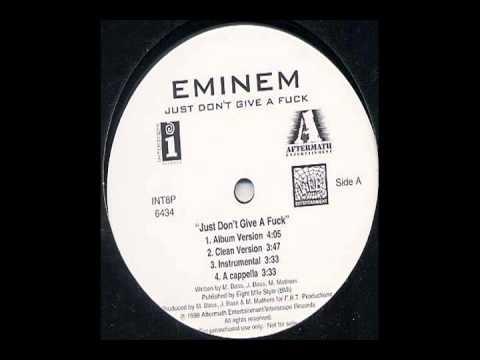 Eminem - Just Dont Give A Fuck (Acapella)
