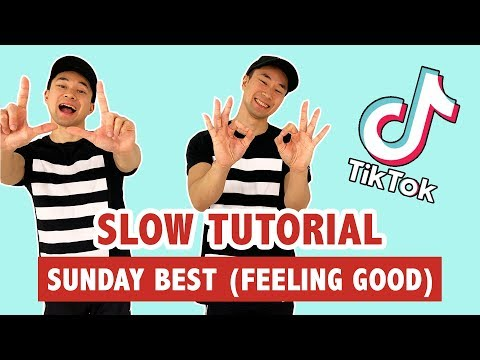 FEELING GOOD TIKTOK (SLOW TUTORIAL) | Sunday Best - Surfaces