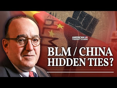 BLM Co-Founder's Ties to Pro-Communist China Group—Mike Gonzalez | American Thought Leaders