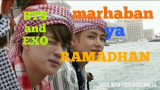 Download Video Viral!! K-POP BTS and EXO menyanyi marhaban ya ramadhan👍👍🙏 MP3 3GP MP4