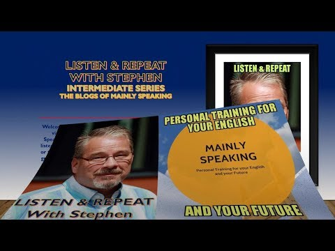 Listen & Repeat with Stephen - Intermediate Series - Enhancing English on the job thumbnail