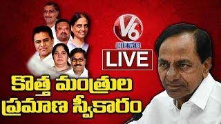 CM KCR Cabinet 2019   Telangana Ministers Oath Taking Ceremony LIVE   V6 Telugu News