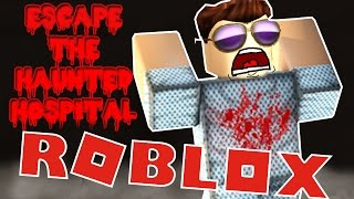 🔥 ROBLOX [#62] WE ARE ESCAPED FROM THE HAUNTED HOSPITAL! ESCAPE THE HAUNTED HOSPITAL!