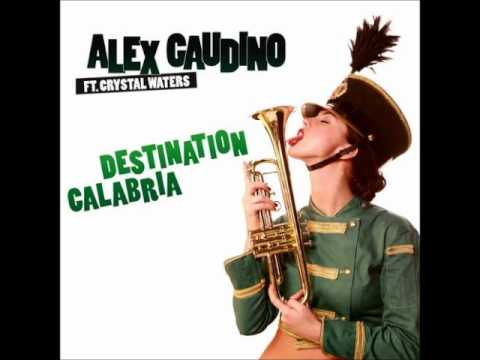 musica alex gaudino feat.crystal waters - destination calabria