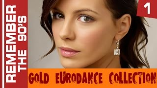 Remember The 90's - Gold Eurodance Collection #1
