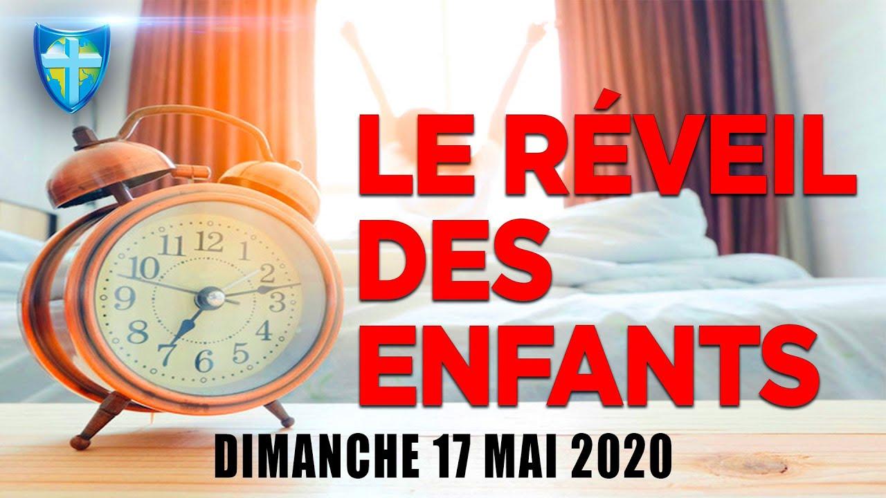 LE REVEIL DES ENFANTS - CULTE DU 17/05/20 - CHARISMA TV