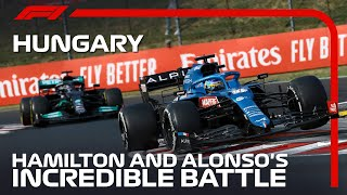 Hamilton And Alonso's Incredible Battle   2021 Hungarian Grand Prix
