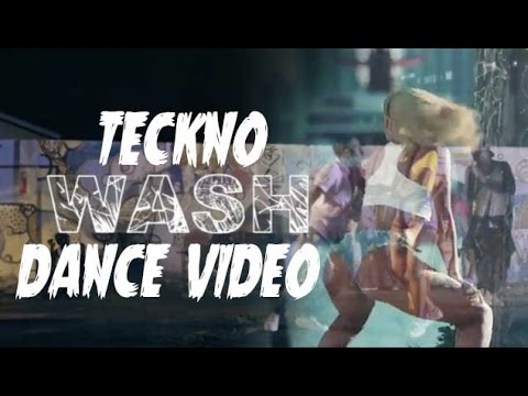 TECKNO  -  WASH OFFICIAL DANCE VIDEO