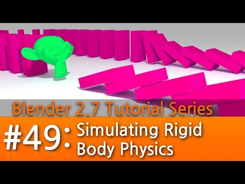 Blender 2.7 Tutorial #49 : Simulating Physics #b3d