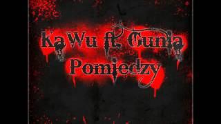 KaWu ft. Gunia - Pomiędzy
