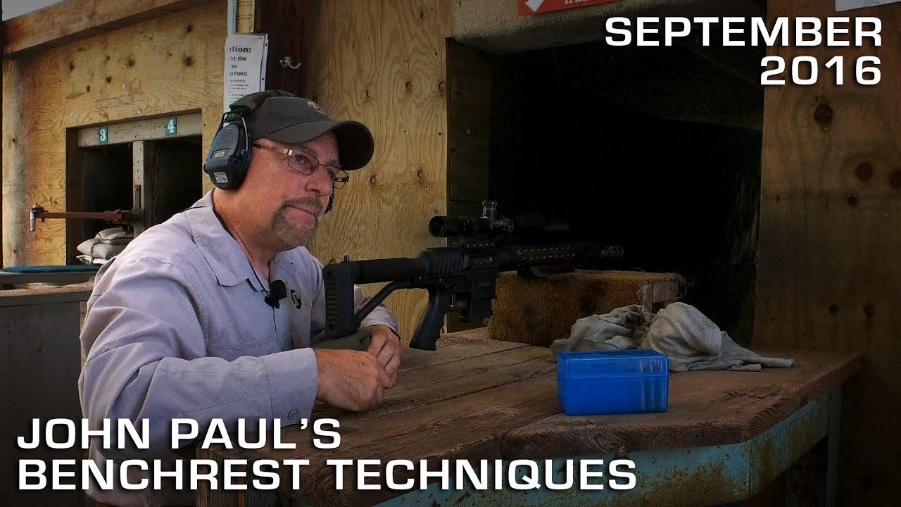John Paul's Benchrest Techniques