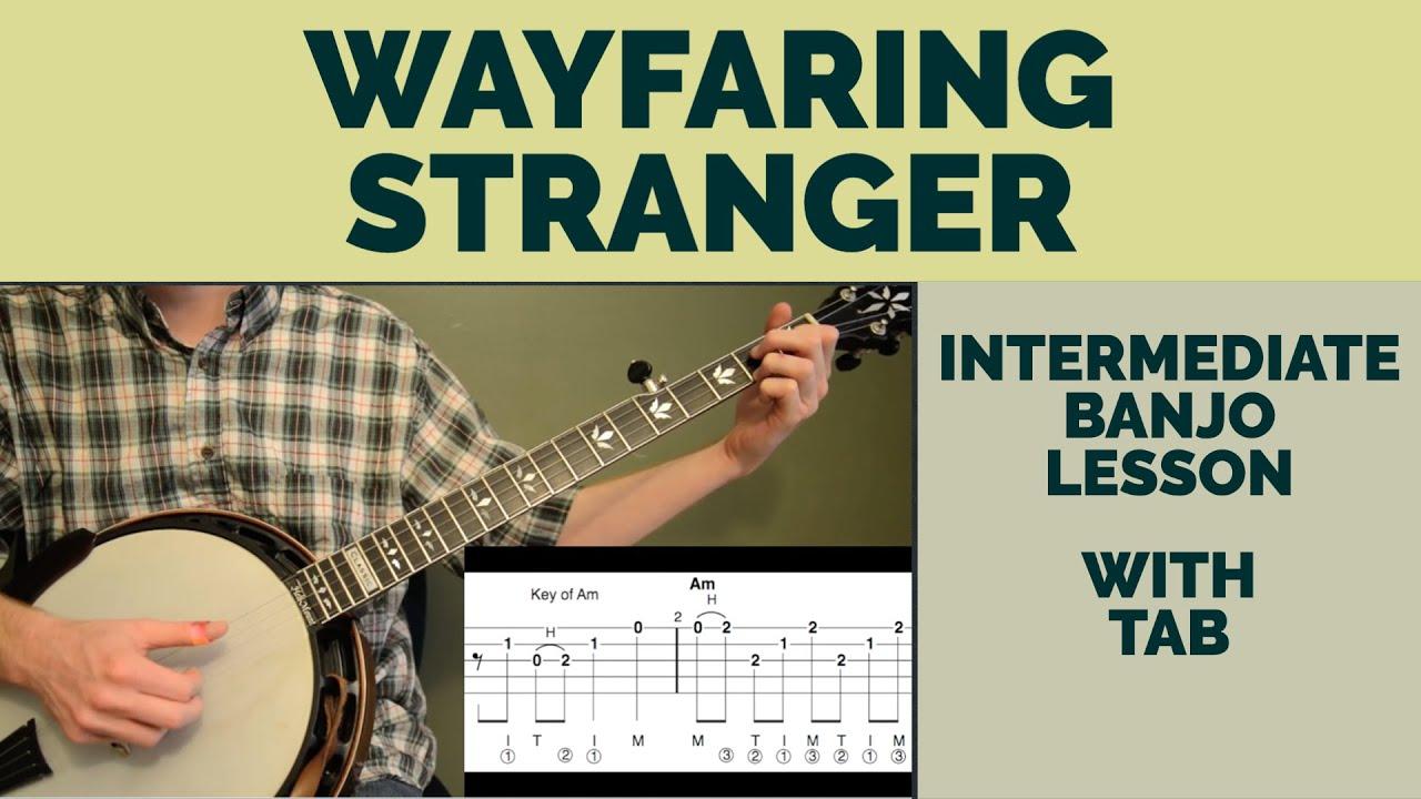 Wayfaring Stranger Intermediate Banjo Lesson Youtube