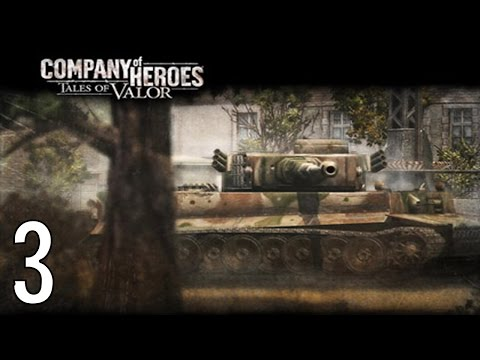 Company of Heroes Tiger Ace Part 3 An Ace Reborn |