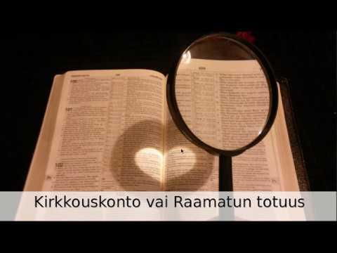 Kirkkouskonto vai Raamatun totuus.  Puhe 28.2.2019