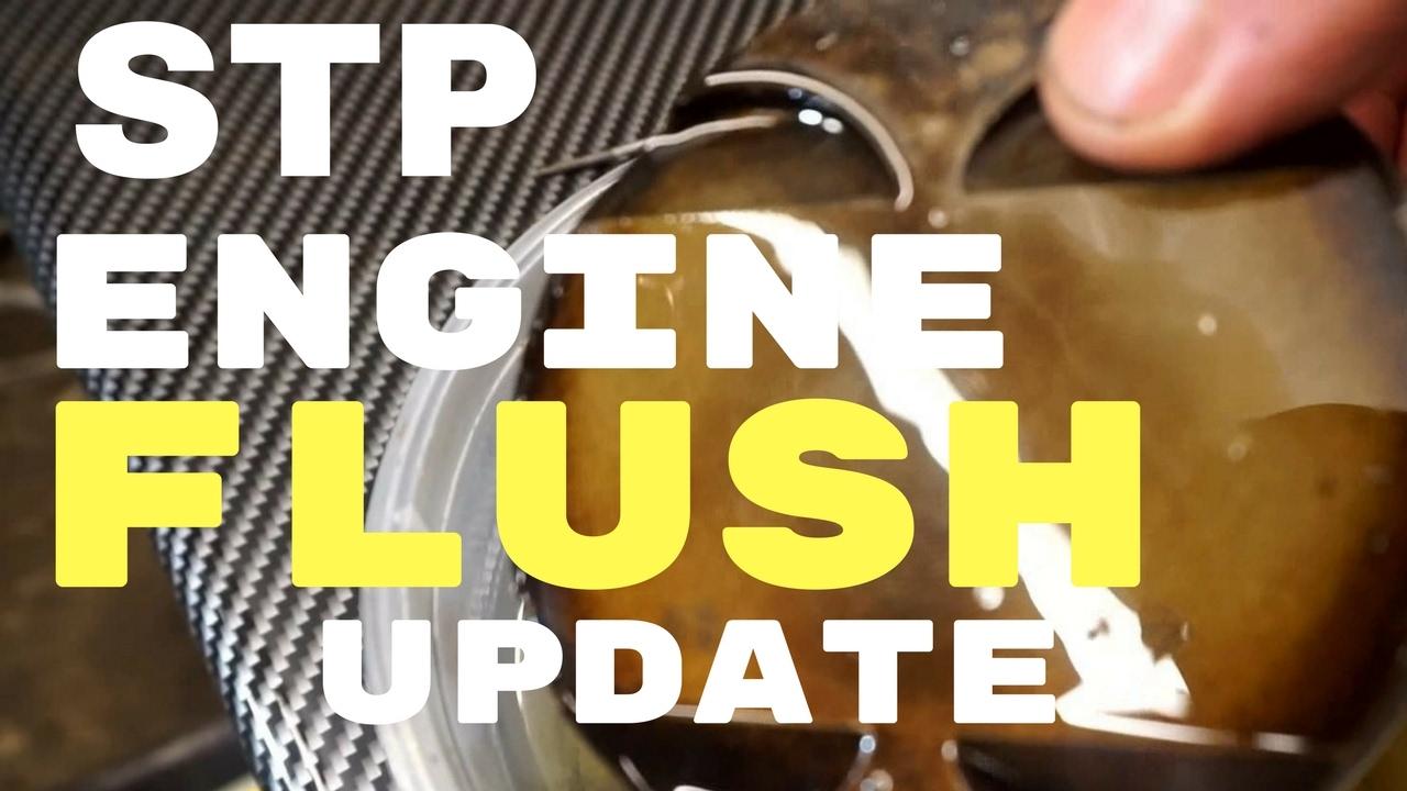 Stp Engine Flush And Piston Soak Update Youtube
