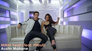 Austin Mahone - MMM Yeah Ft. Pitbull (Official Video) [Lyrics + Sub Español]
