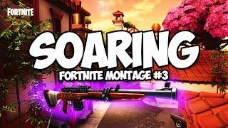 *NEW* HUNTING RIFLE MONTAGE | SOARING (Fortnite Battle Royale)