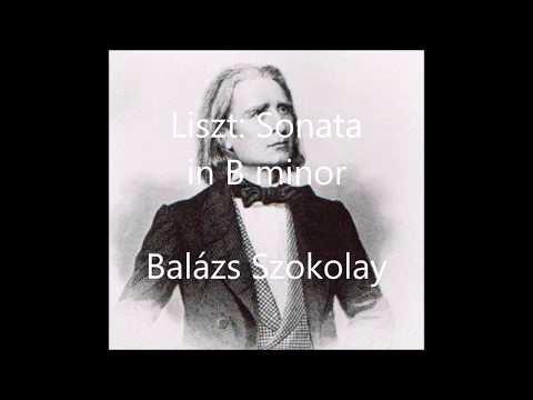 Liszt: Sonata in B minor - Balázs Szokolay