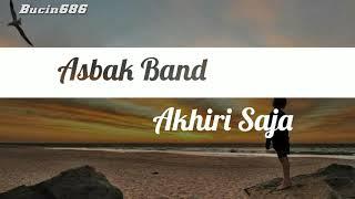 Lagu Asbak Band Akhiri Saja