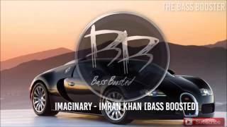 Imran Khan Imaginary Bass Boosted.mp3